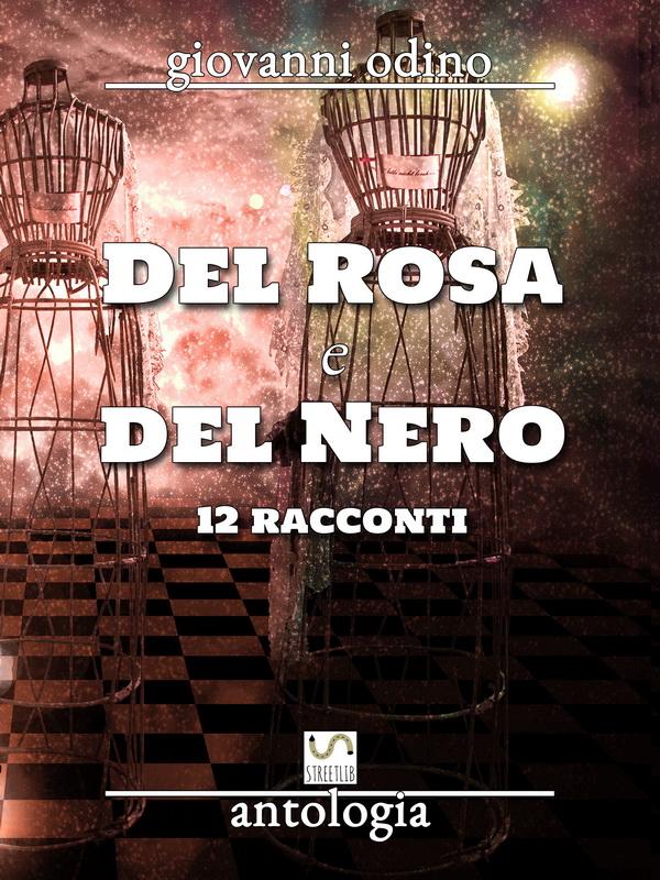 Del Rosa e del Nero - Antologia
